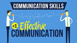 Effective Communication - Introduction to Communication Skills - Communication Skills