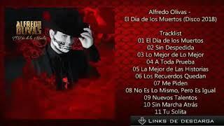 Alfredo Olivas - El Día de los Muertos (Disco 2018)