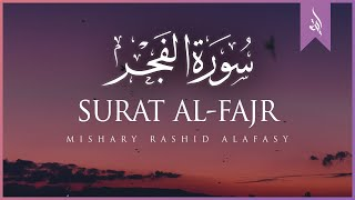 Surat Al-Fajr (The Dawn)   Mishary Rashid Alafasy   مشاري بن راشد العفاسي   سورة الفجر