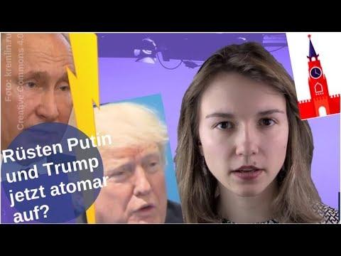 Rüsten Putin und Trump jetzt atomar auf? [Video]