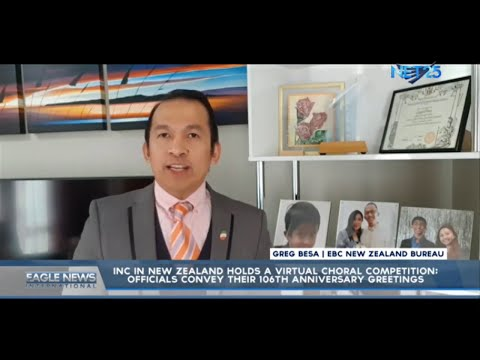 [EagleNewsPH]  INC in New Zealand holds a Virtual Choral Competition; Officials convey 106th anniversary greetings