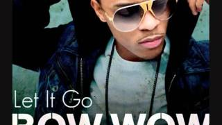 Bow Wow - Let It Go ft Eminem