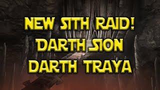 NEW SITH RAID!  Darth Sion - Darth Traya | Star Wars: Galaxy Of Heroes - SWGOH