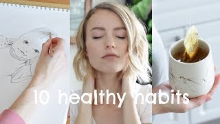 10 Healthy Habits To Start TODAY   Skin, Body, & Mind