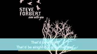 "Steve Forbert ""That'd Be Alright"" Lyric Video"