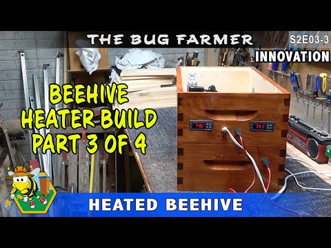 , title : 'DIY Beehive Heater -- Part 3 of 4  How to build a climate control system for your beehive.