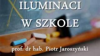 Iluminaci w szkole - prof. Piotr Jaroszyński