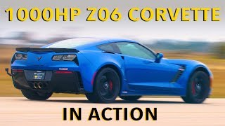 1000HP Hennessey Z06 Corvette In Action