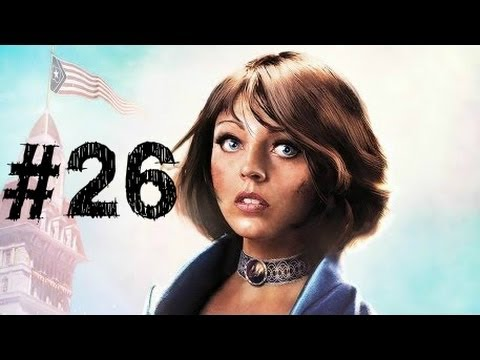 Bioshock Infinite Gameplay Walkthrough Part 26 - Lady Comstock - Chapter 26