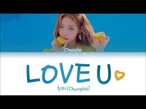 mp4 Love U Chungha Lyrics, download Love U Chungha Lyrics video klip Love U Chungha Lyrics