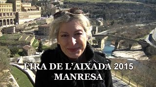 preview picture of video 'FIRA DE L'AIXADA 2015 MANRESA'
