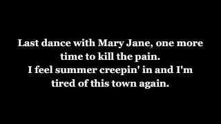 Tom Petty and the Heartbreakers - Mary Jane's Last Dance w/lyrics