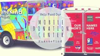 HumaneKind is Building a Mobile Donation Center