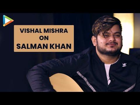 """""""I have a lot of RESPECT for Salman Khan's Vision"""": Vishal Mishra"""