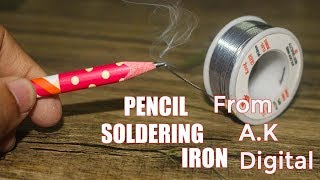 How to make soldering Iron With Pencil at home with ak digital in hindi very easily-