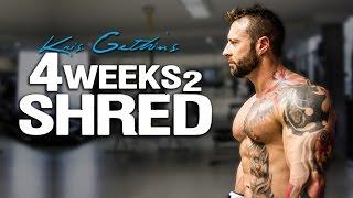 Kris Gethin's 4Weeks2Shred Training Program