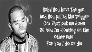 Chris Brown - die for you w/lyrics