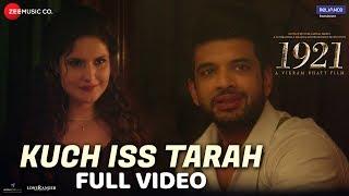Kuch Iss Tarah - Full Video   1921   Zareen Khan   - YouTube