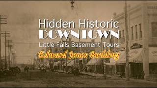 Hidden Historic Downtown Little Falls Episode 6: Edward Jones Building