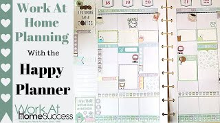 Work At Home Planning with The Happy Planner