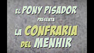 El Pony Pisador - La Confraria Del Menhir