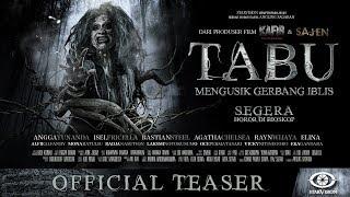 TABU Mengusik Gerbang Iblis Official Teaser