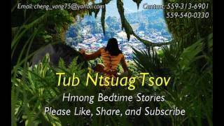 Tub Ntsuag Tsov Full Story