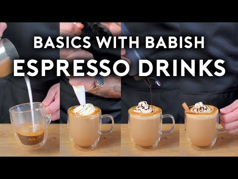 Espresso Drinks | Basics with Babish