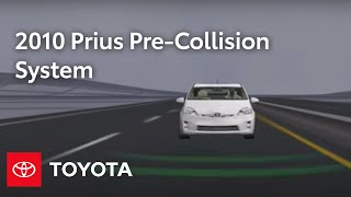 2010 Prius How-To: Pre-Collision System (PCS)   Toyota