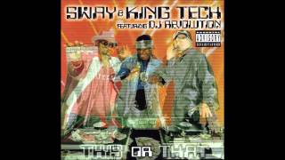 Sway & King Tech Clientele Feat  Dirty Unit