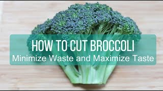 How to Cut Broccoli to Minimize Waste