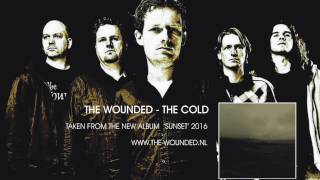 The Wounded - The Cold video
