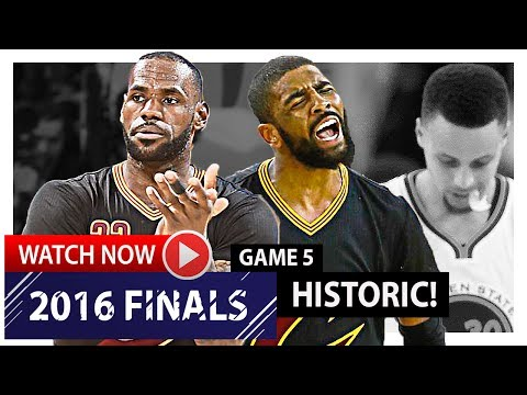 LeBron James & Kyrie Irving HISTORIC Game 5 Highlights vs Warriors 2016 Finals – MUST SEE!