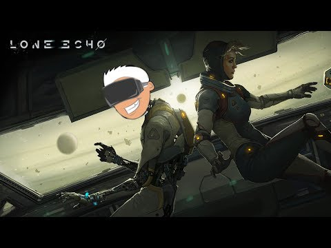 Lone Echo Is AMAZING! First 25 Minutes of Gameplay — Oculus