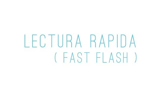 Ver vídeoSíndrome de Down: Enseña a leer con Lectura Rápida Fast Flash)