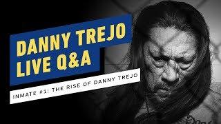 Inmate #1: The Rise of Danny Trejo | Live Q&A w/ Danny Trejo