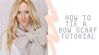 How To Tie A Bow Scarf Tutorial