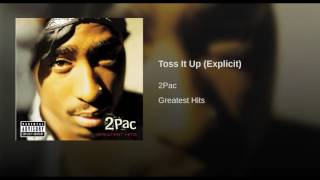 Toss It Up (Explicit)