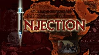 INJECTION: The Truth about HIV in Africa
