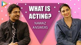 "Nawaz: ""Kisi SCENE mein aapki 5% DEMAND hai toh utna hi karo, usme EXTRA…"" | Motichoor Chaknachoor"