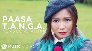 Yeng Constantino - Paasa T.A.N.G.A. (Official Music Video)