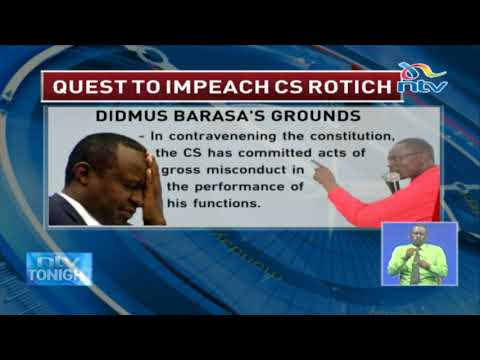 Kimilili MP Didmus Barasa lays out grounds for impeaching CS Rotich