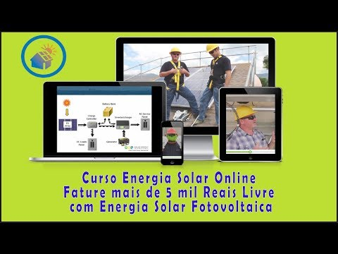 Curso Energia Solar Online - Fature Alto com Energia Solar Fotovoltaica
