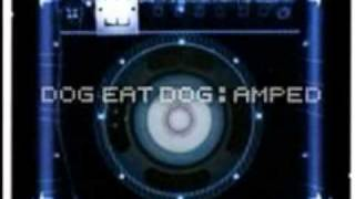 Dog Eat Dog-Big Wheel