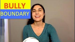 Bully Boundary: developing emotional Aikido [VLOG]