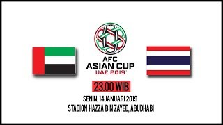 Live Streaming Piala Asia 2019 Uni Emirat Arab Vs Thailand, Senin Pukul 23.00 WIB