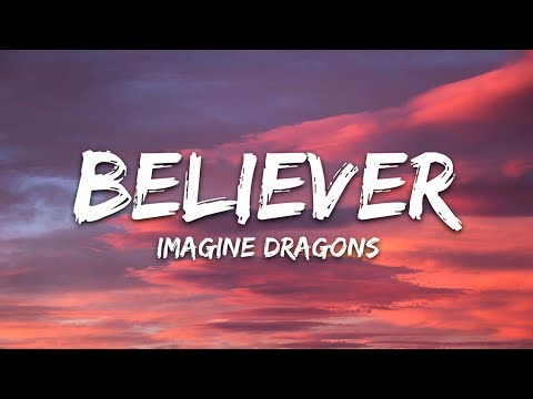 Download Imagine Dragons - Believer (Lyrics) Mp4 HD Video and MP3