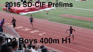 15' CIF-SD Prelims D2 Boys 400M H1