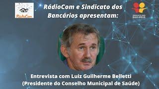 Confira a entrevista com o Presidente do Conselho Municipal de Saúde de Pelotas – Luiz Guilherme Belletti