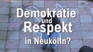 Trailer zur Neuköllner Kampagne für Respekt und Demokratie